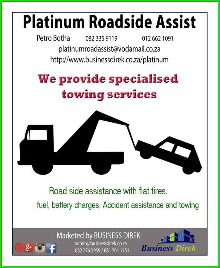 PLATINUM ROADSIDE ASSIST Contact 082 335 9119 or 012 662 1091 We assist with flat tires, fuel, battery charges etc. http://www.businessdirek.co.za/platinum
