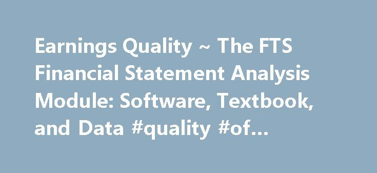 financial statement analysis and quality of Codjia, marquis the difference between the four financial statements accessed april 17 [statement analysis] | financial statement analysis for managers.