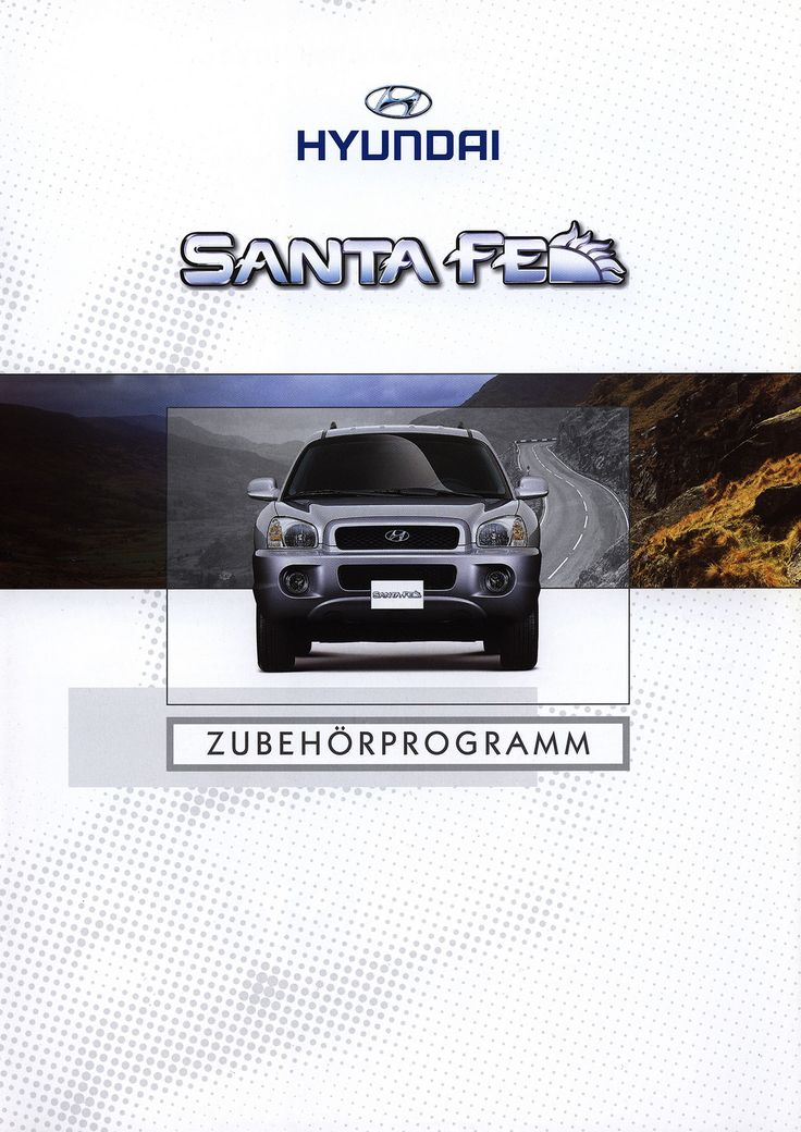 https://flic.kr/p/GqKWfj | Hyundai Santa Fe Zubehörprogramm; 2000 | front cover car brochure by worldtravellib World Travel library