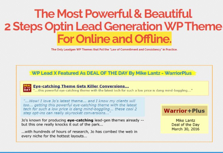 WP Lead X Theme – The Super Easy and Beautiful Two-Steps Optin Lead Generation WP Theme for Non-Tech Marketers. With WP Lead X Theme, You ONLY need one click to makeover your website to match on your need or your niche. It looks great, responds well, and has consistent updates as needed. It is a theme that actually works for offline!