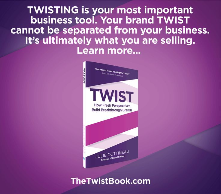 One of the most effective business building and innovation drivers you have is your brand and how it conveys your unique TWIST. Learn how to TWIST to stand out and reach more customers.  TheTwistBook.com