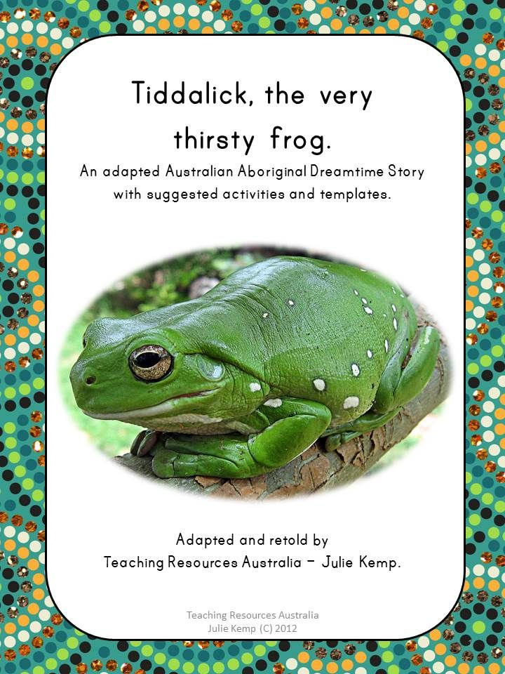 """""""Like"""" this resource for a discountLike this resource? Tell your friends by using the social media icons and a discount will be applied to your purchase at checkout. Share Thank-you for taking an interest in this product. This is an instant digital download resource. Tiddalick, the very thirsty frog is a well known Australian Aboriginal …"""