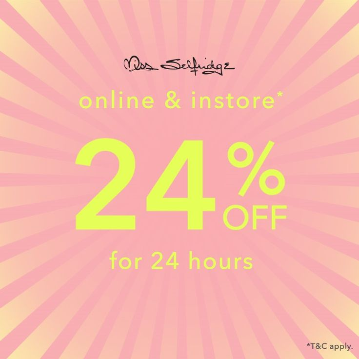 @missselfridge @debenhams 24 hour sale tomorrow Sunday 14th May 2017 24% off!T&C apply
