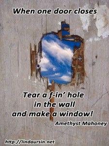 Sassy Sayings - When one door closes - http://lindaursin.net