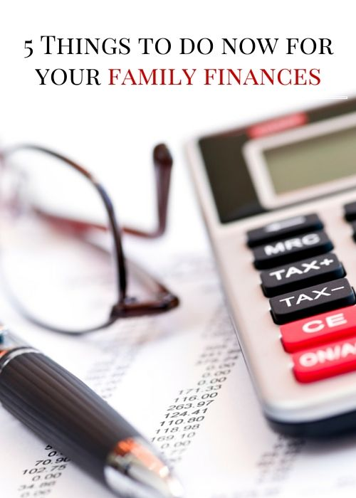 Top 5 Things You Should Do NOW for Your Family Finances – Moms Favorite Stuff