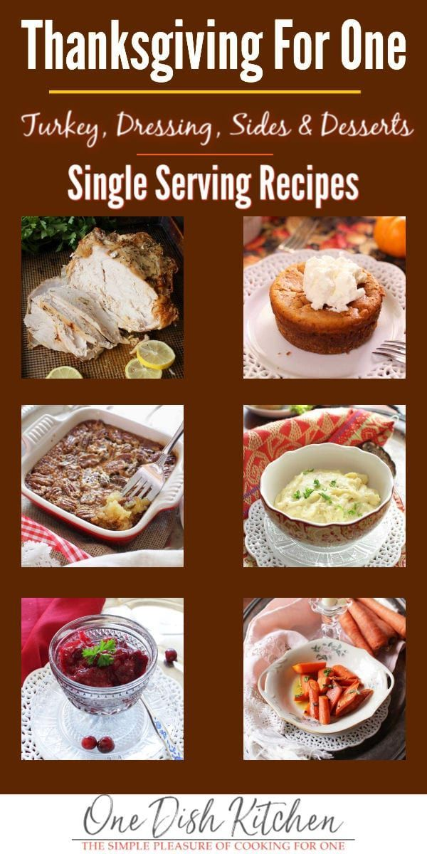 Thanksgiving Recipes For One Single Servings One Dish Kitchen In 2020 Recipes Thanksgiving Dinner For Two Thanksgiving Dinner Menu