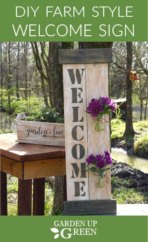 Diy Farm Style Welcome Sign Farm Style Diy Wood Projects Garden Signs
