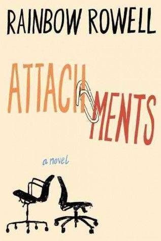 """Attachments"".  New favorite chicklit. Highly recommended."