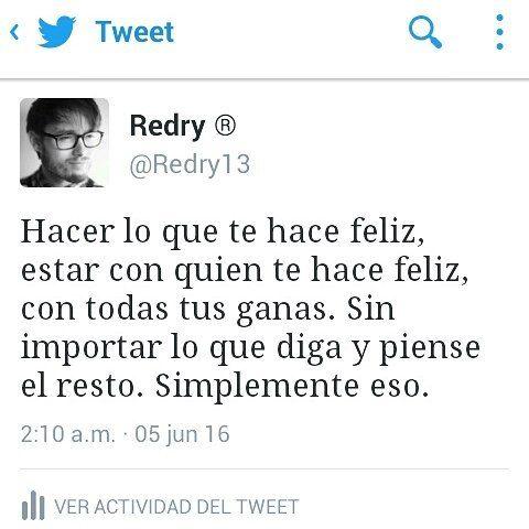 Hacer lo que te hace feliz... #redry13 #avionesdepapelparasobrevolarclasesdepoesia www.redry13.wordpress.com