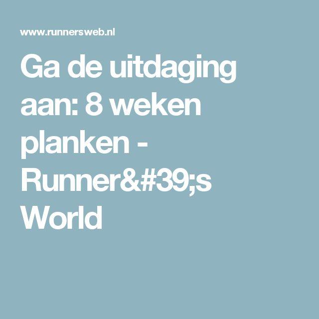 Ga de uitdaging aan: 8 weken planken - Runner's World
