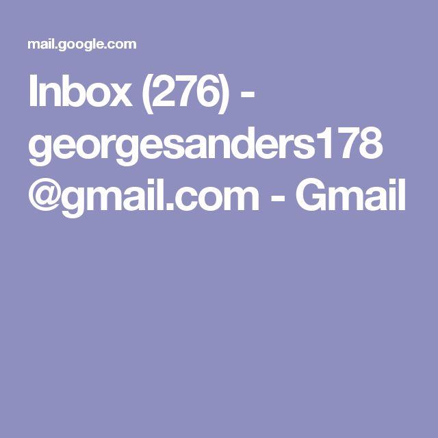 Inbox (276) - georgesanders178@gmail.com - Gmail