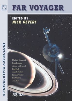 """""""Playground"""" in Postscripts #32/33 Far Voyager [JHC] Edited by Nick Gevers, PS Publishing"""