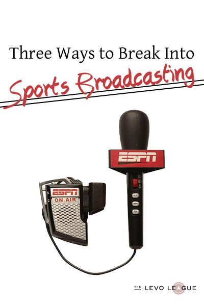How to break into Sports Broadcasting