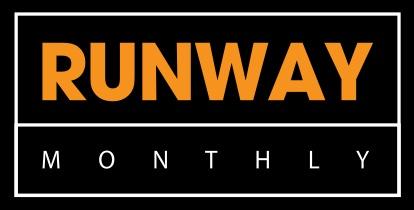 Runway Monthly