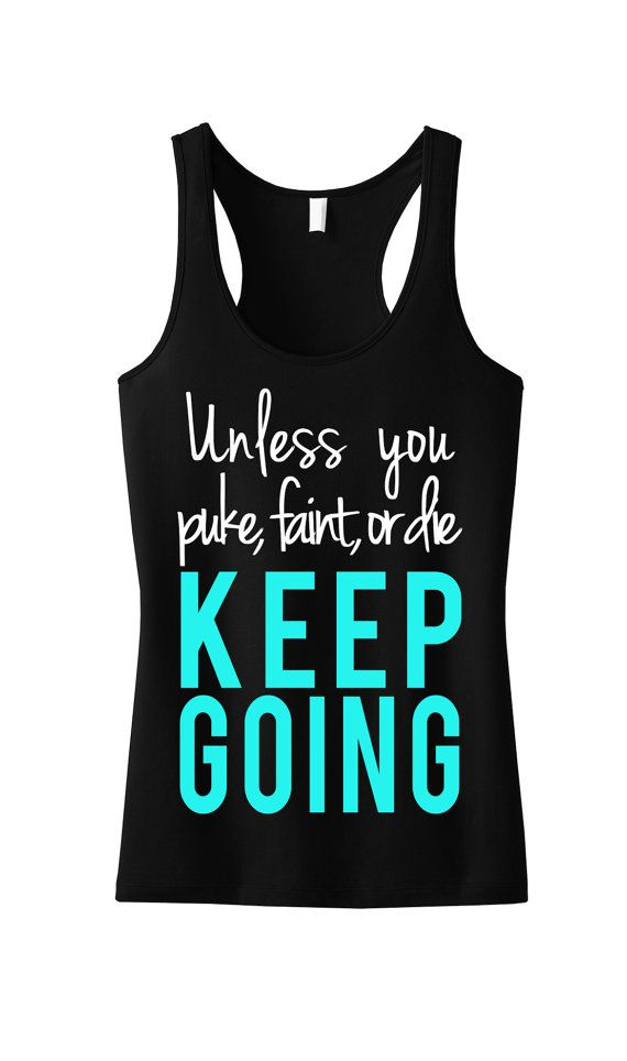 KEEP GOING Workout Tank Top Shirt Workout by NobullWomanApparel