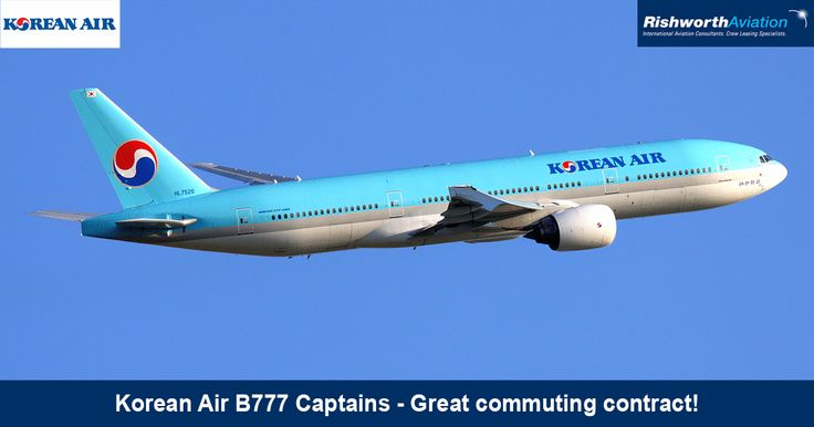 Calling all B777 Captains! An excellent commuting contract with Korean Air's extensive global network! http://ow.ly/TSJBW  #RishworthAV #aviation #jobs