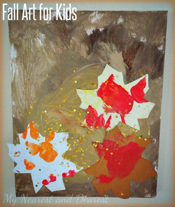 Fall Art for Kids from My Nearest and Dearest.