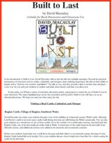 Classroom Guide for Built to Last by David Macaulay -- Take students on a virtual tour of Raglan Castle in Wales, study the architecture of the Cathedral of Our Lady of Chartres in France, and listen to the rich history of the Suleymaniye Mosque in Turkey.  http://www.teachervision.fen.com/architecture/printable/72934.html  #architecture #history