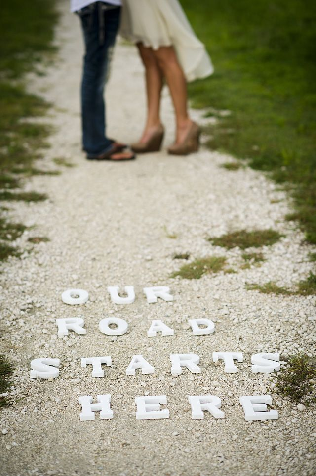 'Our road start(ed) here' - cute idea for our 5th anniversary shoot...go back to Ranger Creek.