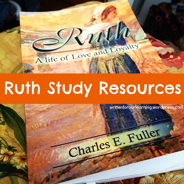 7 Reasons to Love and Study the Book of Ruth | Desiring God