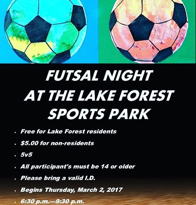 The wait is over. We are officially launching Futsal Night every Thursday at the Lake Forest Sports Park