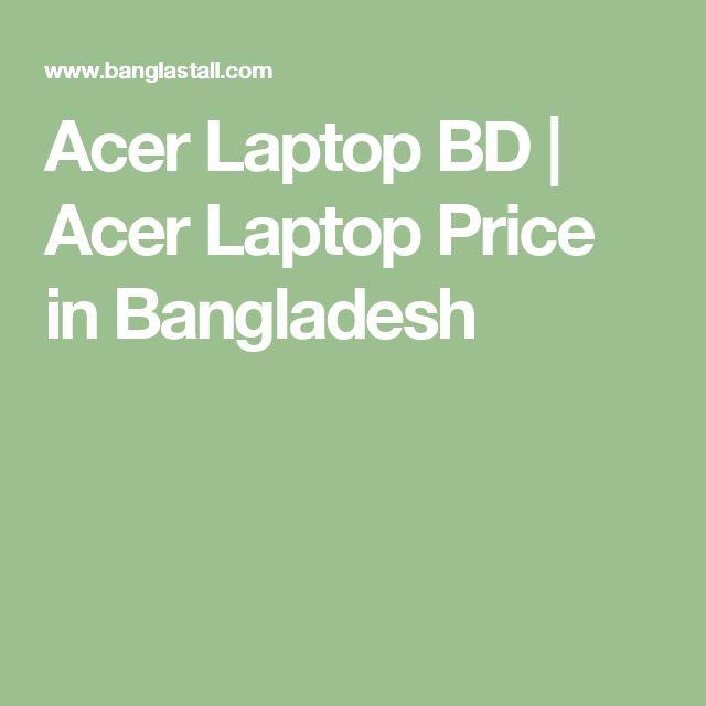 Acer Laptop BD | Acer Laptop Price in Bangladesh