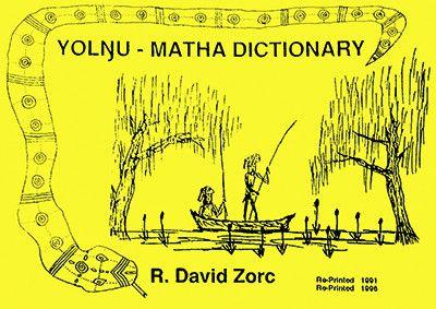 YOLNGU MATHA DICTIONARY - Charles Darwin University Bookshop