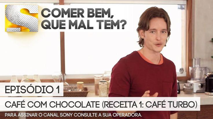 Comer Bem, Que Mal Tem? - Episódio 1 - Café com Chocolate (Receita 1: Ca...