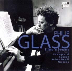 135 - Philip Glass: Films 'n Dreams