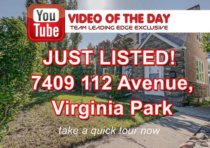VIDEO OF THE DAY: JUST LISTED! 7409 112 Avenue, Virginia Park, Edmonton | Selling for $315K