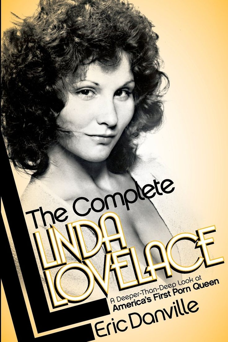 Theplete Linda Lovelace: Eric Danville: 9780985973308: Amazon: Books