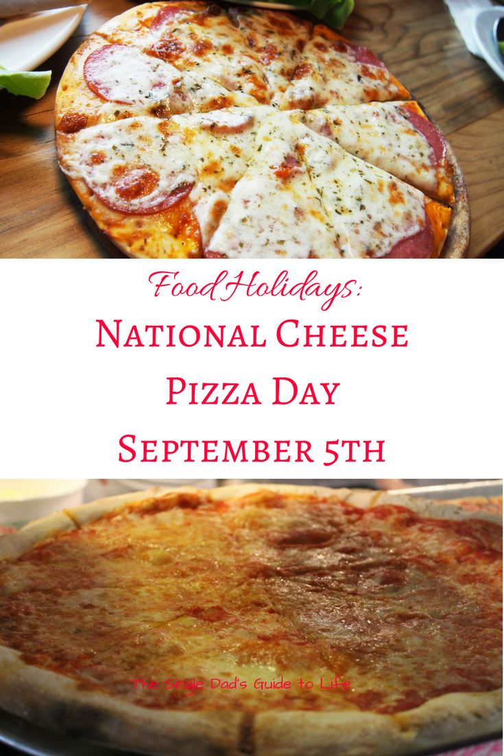 It's a beautiful day in food holiday land. This time we celebrate National Cheese Pizza Day at the Guide. Find out the fake history of this savory dish.