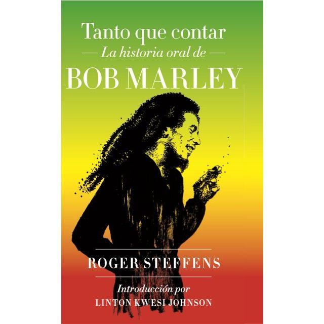 Malpaso Tanto Que Contar Historia Oral De Bob Marley Tapa Dura