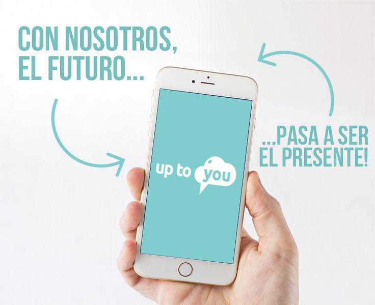 Tú decides... si innovar, o quedarse atrás! Conoce más nuestro producto en www.uptoyou.es