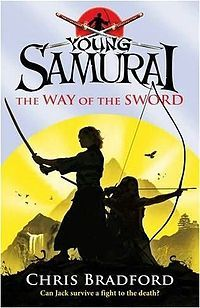 Young Samurai, The Way of the Sword, Chris Bradford
