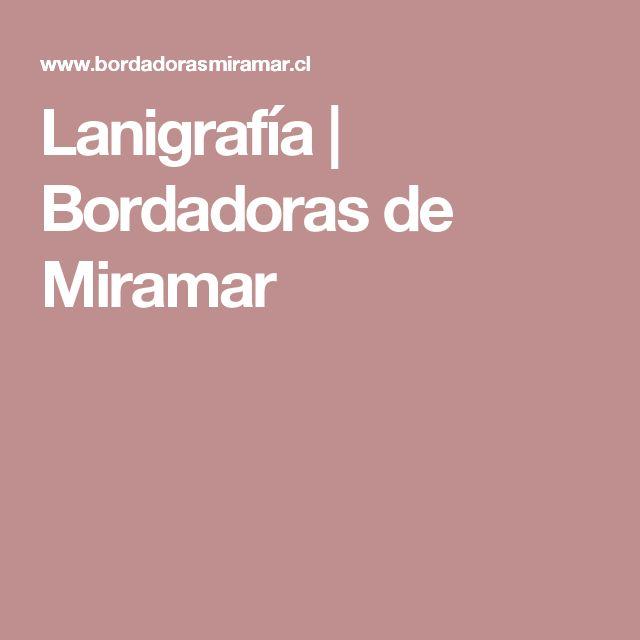 Lanigrafía | Bordadoras de Miramar