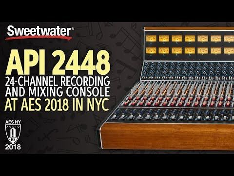 New video Sweetwater at AES 2018: API 2448 Console @SweetwaterSound