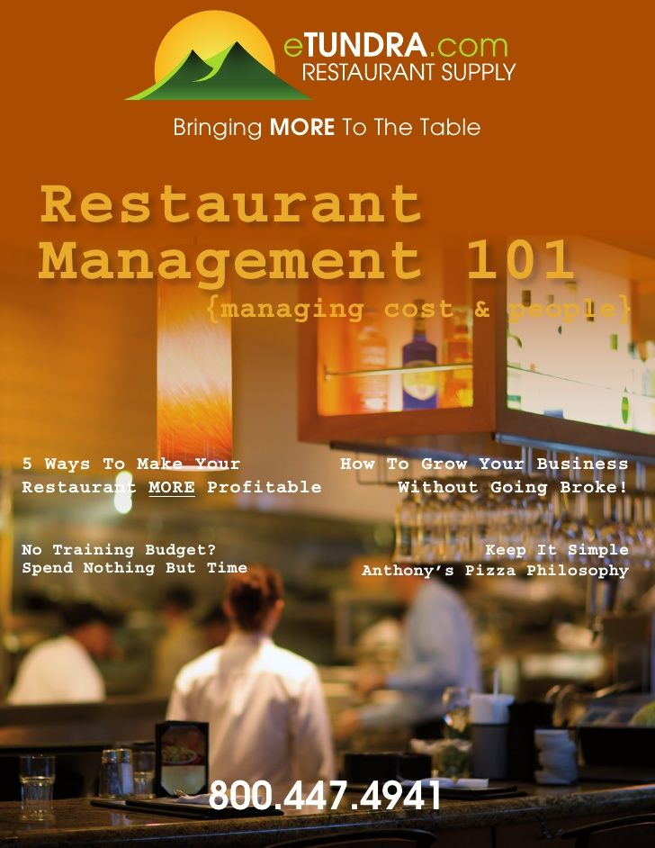 Bringing MORE To The Table Restaurant Management 101                 {managing cost & people}5 Ways To Make Your        Ho...