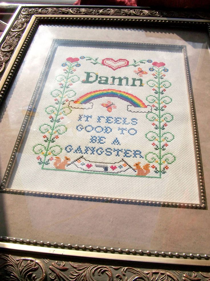 Damn It Feels Good to Be a Gangster -- funny cross stitch sampler for your office space. $200.00, via Etsy.