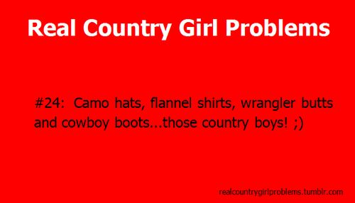 real country girl problems #24