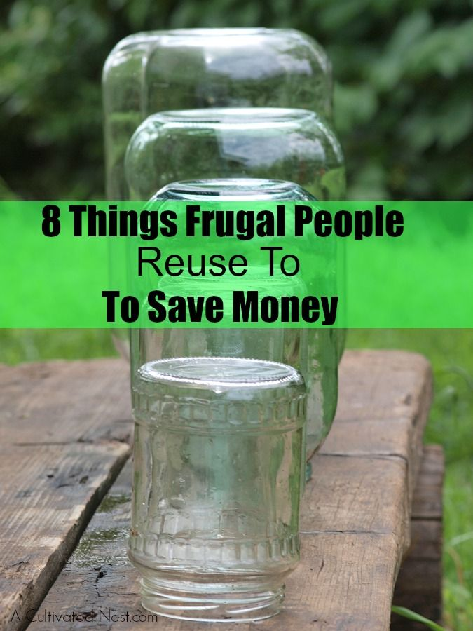 8 Things Frugal People Reuse To Save Money - Do you save these things?   Money Saving Tips   Frugal Living