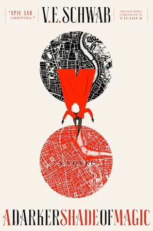 """""""A darker shade of magic"""", by V. E. Schwab - Kell is one of the last Antari, a rare magician who can travel between parallel worlds: hopping from Grey London — dirty, boring, lacking magic, and ruled by mad King George — to Red London — where life and magic are revered, and the Maresh Dynasty presides over a flourishing empire — to White London — ruled by whoever has murdered their way to the throne, where people fight to control magic, and the magic fights back."""