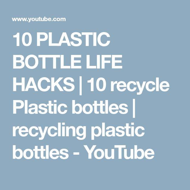10 PLASTIC BOTTLE LIFE HACKS | 10 recycle Plastic bottles | recycling plastic bottles - YouTube