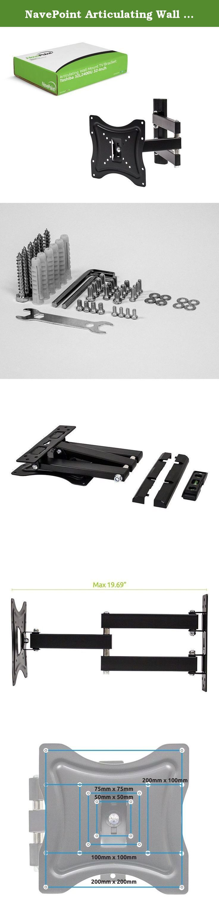 NavePoint Articulating Wall Mount TV Bracket for Toshiba 32L2400U 32-Inch Flat Screen TV. This full motion articulating wall mount is perfect for mounting your Toshiba 32L2400U 32-Inch to the wall. It has up to a 15 degree up and down tilt and 4 degree rotation allowing you to position the screen perfectly for your application. It is easy to install and comes with all of the necessary hardware.