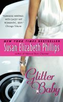 GLITTER BABY by Susan Elizabeth Phillips (mass market paperback, 2009, rewrite of 1987 publication) Fleur Savagar , an ugly duckling who can't believe she's turned into a swan... Jake Koranda, a tough guy movie star with a haunted past... Paris, New York, Hollywood... In a land of broken dreams, can two unlikely lovers trust their hearts? (Susan Elizabeth Phillips' first contemporary novel, which was long out of print, but is now available in this updated and revised edition.)