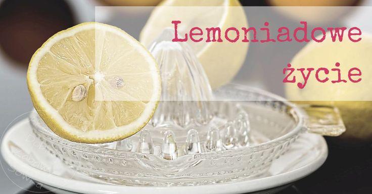 Lemoniadowe życie