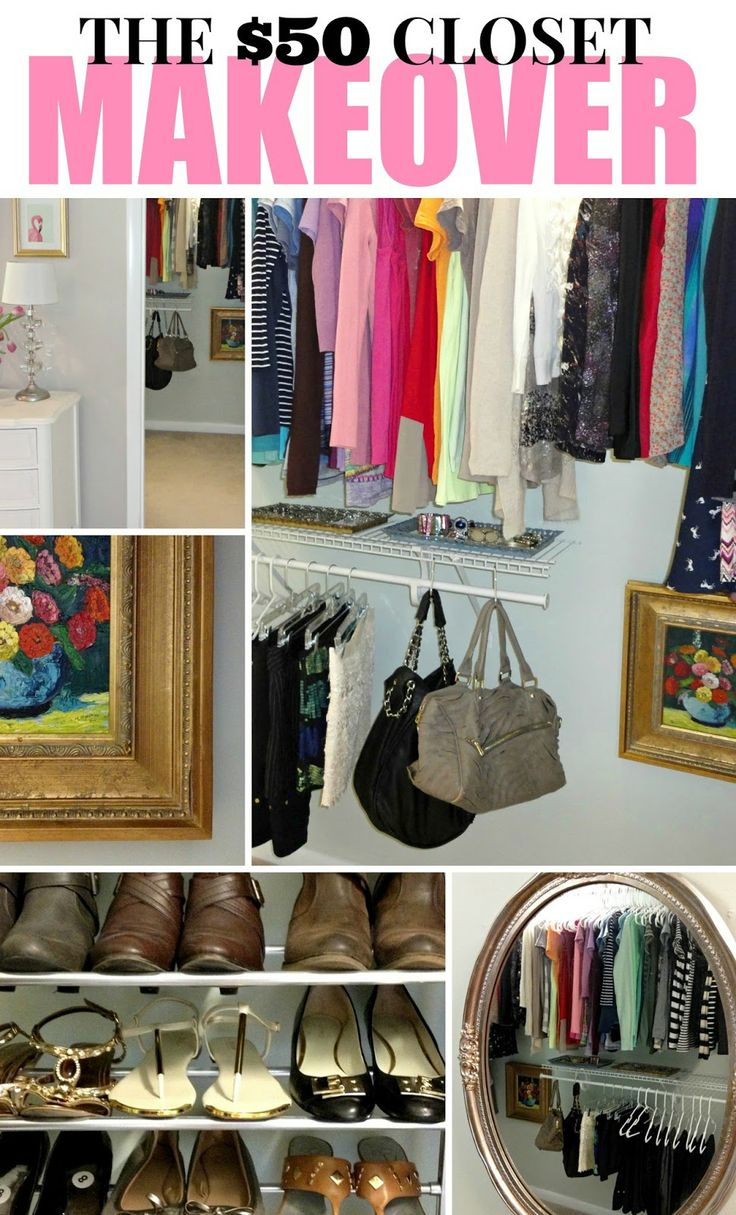 How to turn your closet into a space you love for just 50 closet pinterest wardrobe - Organizing small spaces cheap paint ...