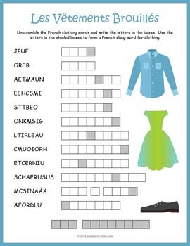 French Clothing Word Scramble:A word scramble featuring the names of 12 items of clothing in French.  Puzzlers must unscramble the words and then use the letters in the shaded squares to find a new word.  This would make a good handout for early finishers or just something fun to take home.