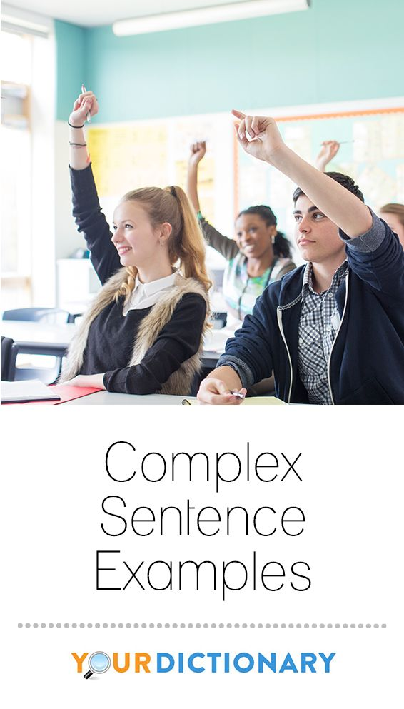 Complex sentences are fascinating components of the English language. When used properly, they can add depth to our writing. Complex sentences contain an independent clause and at least one dependent clause. #writing #teacher #teaching | Complex Sentence Examples from #YourDictionary