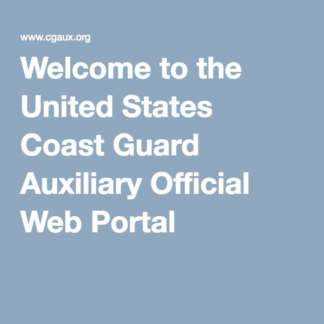 Welcome to the United States Coast Guard Auxiliary Official Web Portal